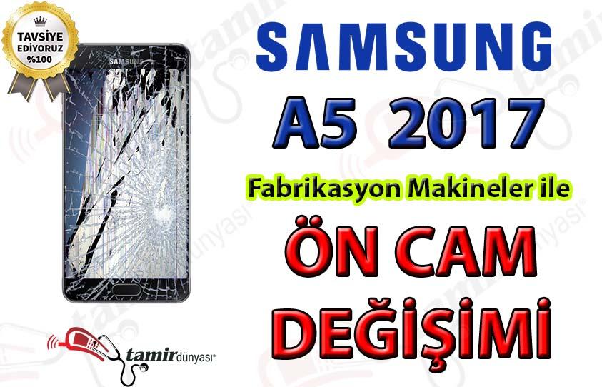 Samsung A5 2017 ön cam değişimi