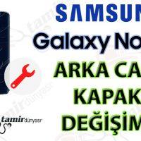 Samsung Galaxy note 5 arka cam kapak değişim fiyatı