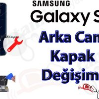 Samsung Galaxy S7 Arka cam Kapak Değişimi